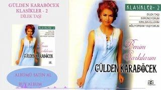 """Video thumbnail of """"Gülden Karaböcek - Dilek Taşı (Official Audio)"""""""