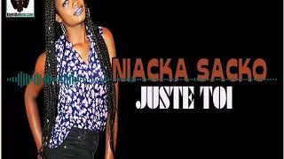 Niacka SACKO    Juste Toi (Audio)