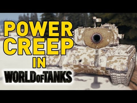 POWER-CREEP in World of Tanks!