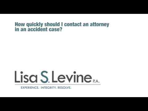 How quickly should I contact an attorney in an accident case?