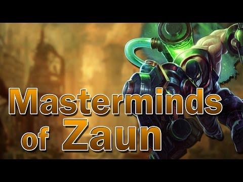 ❌ Masterminds of Zaun (Lore)