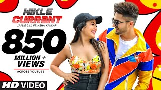 Official Video: Nikle Currant Song | Jassi Gill | Neha Kakkar | Sukh E Muzical Doctorz | Jaani