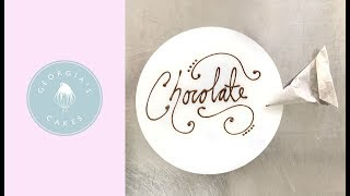 How To Write And Decorate In Chocolate | Georgia's Cakes
