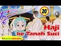 Haji ke Tanah Suci dan Lagu lainnya Lagu Anak Islami Indonesia Kastari Animation Official