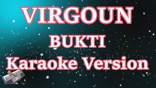 Karaoke Virgoun   Bukti (Tanpa Vocal) Terbaru