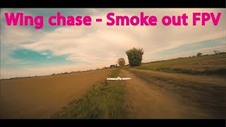 Wing chase - Smoke out FPV