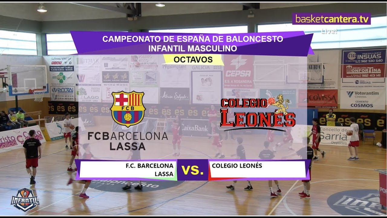 U14M - FC BARCELONA vs COLEGIO LEONÉS.- Cpto. España Baloncesto Infantil 2019 (BasketCantera.TV)