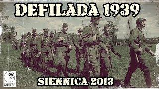 preview picture of video 'Defilada Wojskowa 1939 - Siennica 1939 (21.07.2013)'