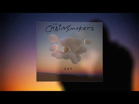 The Chainsmokers - Shy (ft. El Grecia ) [Official Audio]