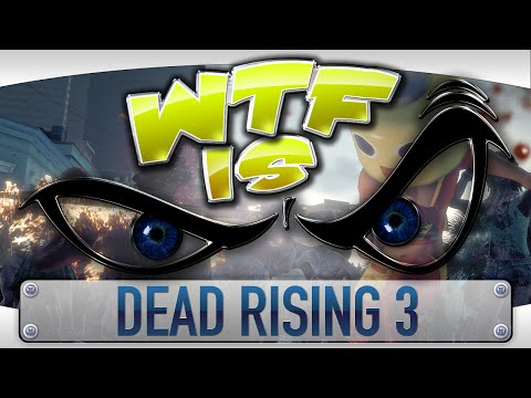 ► WTF Is... - Dead Rising 3 Apocalypse Edition ? video thumbnail