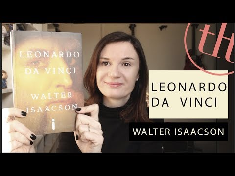 Leonardo Da Vinci - Biografia (Walter Isaacson) | Tatiana Feltrin