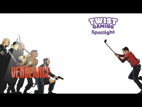 Spotlight: Vengeance - First Impression