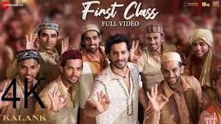 First Class Full Song Varun Dhawan Alia Bhatt Kiara Advani