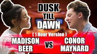 [1 Hour Edition] ZAYN   Dusk Till Dawn Ft. Sia (SING OFF Vs. Madison Beer)