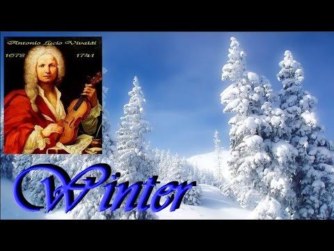 ANTONIO VIVALDI -  L 'Inverno (Winter - full version )