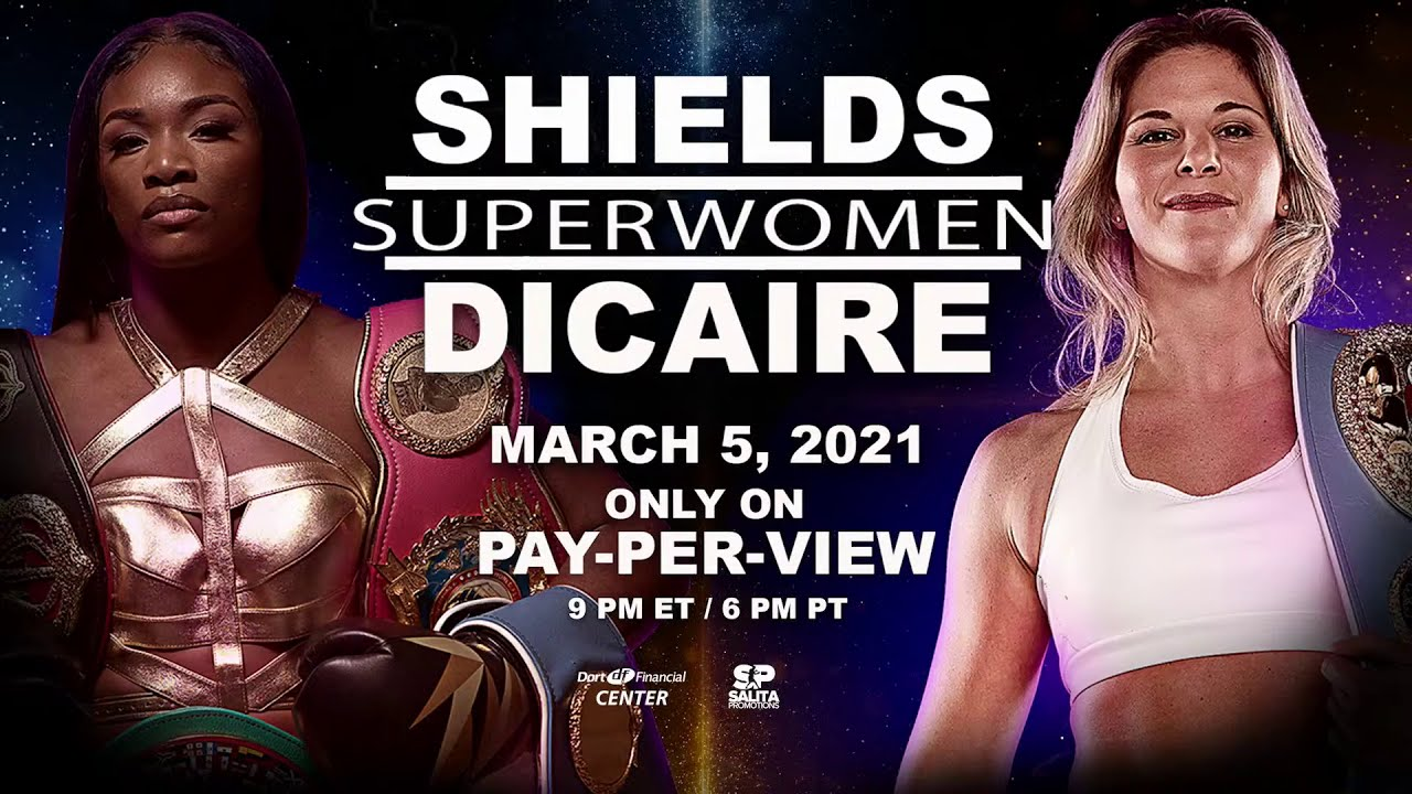 Claressa Shields vs Marie-Eve Dicaire start time, how to watch, live stream, PPV cost, undercard - FIGHTMAG