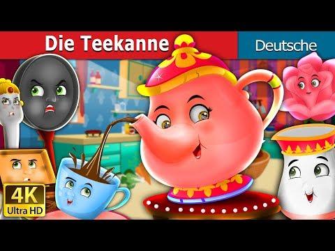 Die Teekanne | Gute Nacht Geschichte | Deutsche Märchen