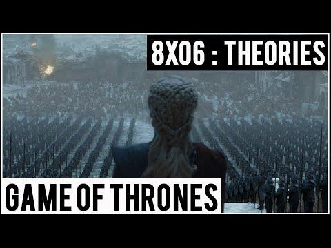 Game Of Thrones saison 8 épisode 6 : Théories