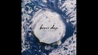 Bear's Den - When You Break