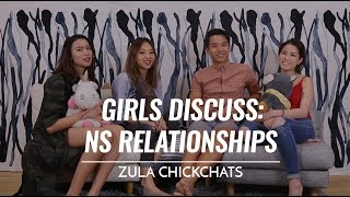 Are NS Relationships Doomed To Fail? | ZULA ChickChats | EP 9
