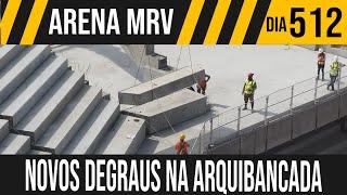 ARENA MRV | 5/6 NOVOS DEGRAUS NA ARQUIBANCADA | 14/09/2021