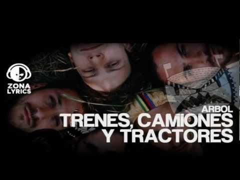 Arbol - Trenes camiones y tractores (Lyrics/Letra)