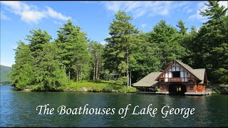 The Boathouses Of Lake George