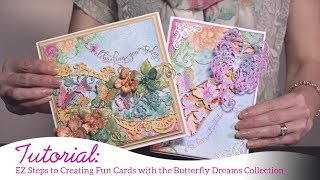 EZ Steps to Creating Fun Cards with the Butterfly Dreams Collection