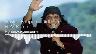 Didi Kempot - Stasiun Balapan (EDM Remix, By Danezh)
