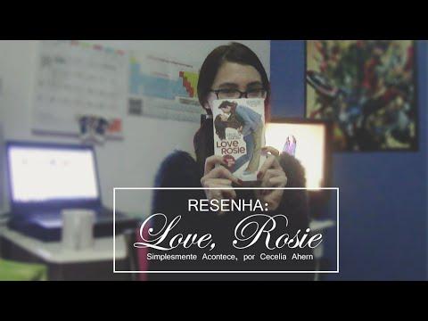 RESENHA: LOVE, ROSIE (SIMPLESMENTE ACONTECE) | Hels