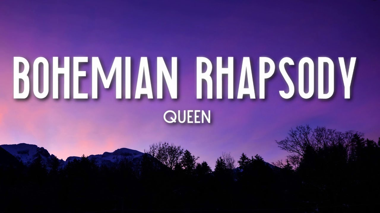 """Bohemian Rhapsody"" lyrics - Queen Lyrics"