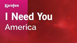 Karaoke I Need You - America *