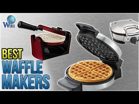10 Best Waffle Makers 2018