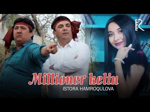 Istora Hamroqulova - Millioner kelin | Истора Хамрокулова - Миллионер келин (soundtrack) (видео)