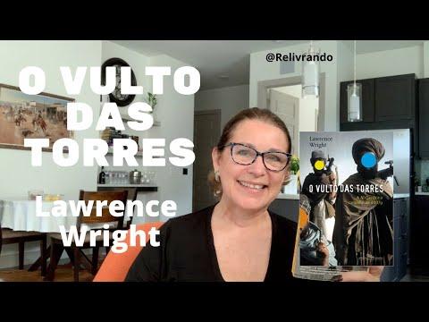 O Vulto das Torres - Lawrence Wright