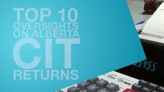 Filing Corporate Income Taxes (CIT) in Alberta - Top 10 Oversights - Tax & Revenue Administration