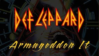 Def Leppard - Armageddon It (Lyrics) Official Remaster
