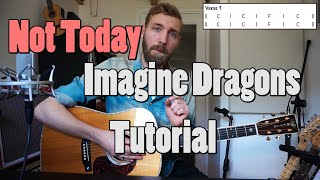 Imagine Dragons - Not Today | Guitar Tutorial | Me Before You Soundtrack