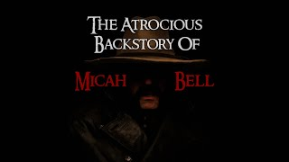 The Story of Micah Bell - Told By Peter Blomquist