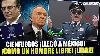 DE ÚLTIMO MINUTO! LLEGA A MÉXICO SALVADOR CIENFUEGOS ¡ES UN HOMBRE LIBRE!