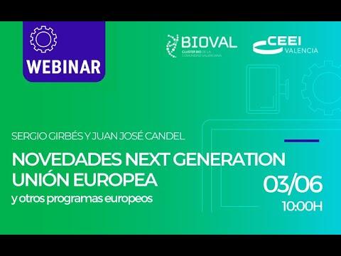 Webinar: Novedades Next Generation Unión Europea y Otros Programas Europeos[;;;][;;;]