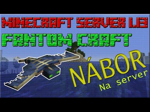 NÁBOR NA MINECRAFT SERVER 1.13 Survival Vanilla |Náš nový server Fantom Craft|