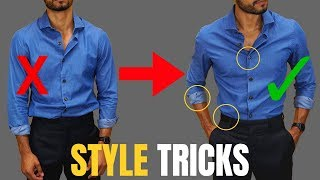 7 Style Tricks That Will INSTANTLY Improve Your Style