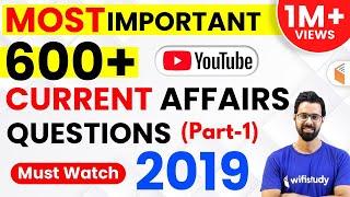 Last 12 Months Current Affairs 2019 | Top 600 Current Affairs Questions (Part-1)