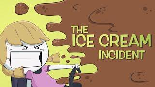 THE ICE CREAM INCIDENT