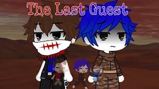 The Last Guest Gacha (Read the desc)