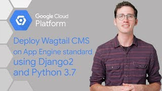 Deploying a Content Management System to App Engine with Python 3