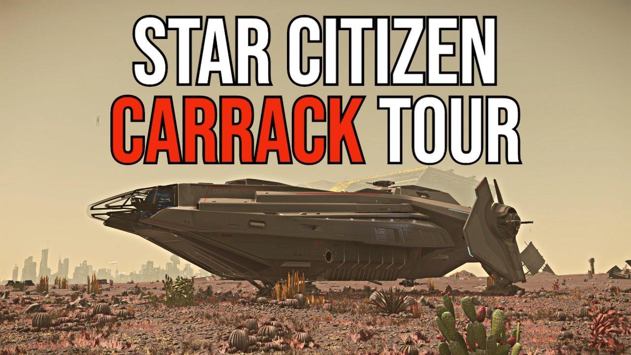 Star Citizen CARRACK TOUR