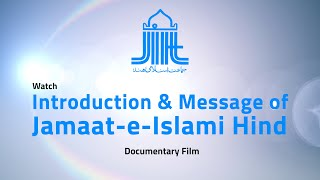 Jamaat-e-Islami Hind, Documentay Film - 2020 || English Version