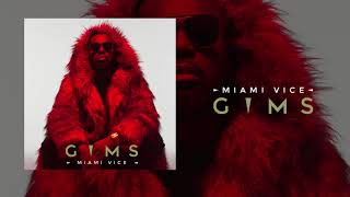 GIMS   Miami Vice (Audio Officiel)
